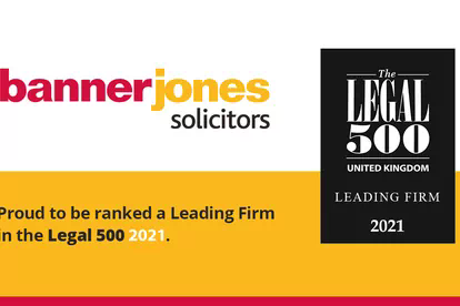 Banner Jones retains 'Leading Firm' status in the UK Legal 500