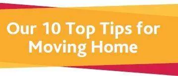 Top 10 tips for moving home
